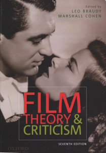 Film Theory And Criticism Introductory Readings 7th Edition Leo Braudy