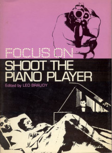 Focus On Shoot The Piano Player Leo Braudy